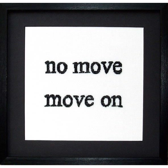 No move, move on